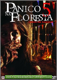 Pânico na Floresta 5 Torrent Dublado (2012)