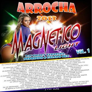 CD MAGNETICO LIGHT ARROCHA 2013 VOL.01