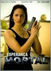Baixar Filme Esperança Mortal (Dublado) Online Gratis