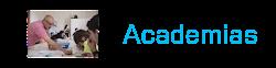 Academias, centros de Estudio.