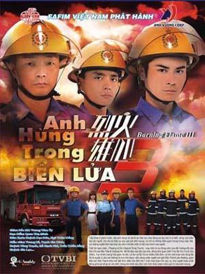 Anh Hùng Trong Biển Lửa - Burning flame 3 (2009)