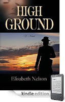 Elisabeth Nelson's  High Ground: A Compelling Romance That Sets You at the Center of Civil War History and Politics! Enjoy a Free Sample of Our eBook of The Day Without Leaving Your Browser!