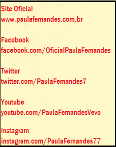 Acesse as páginas oficiais de Paula Fernandes na WEB: