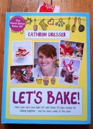 Let's Bake by Cathryn Dresser