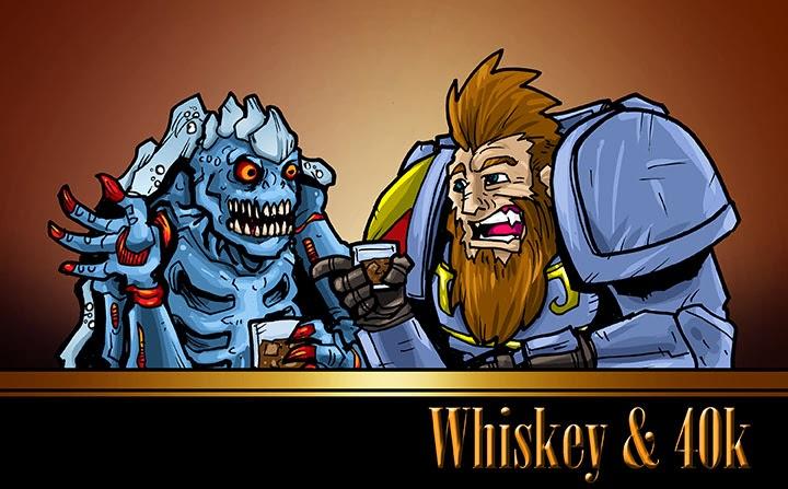 Whiskey & 40k
