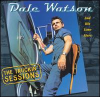 Dale Watson: The Truckin\' Sessions (1998)