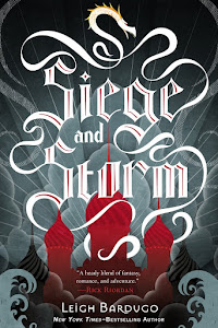 SIEGE AND STORM (The Grisha #2)