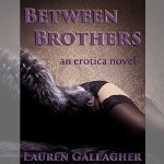 http://www.audible.com/pd/Erotica-Sexuality/Between-Brothers-Audiobook/B013IDTA2O/ref=a_search_c4_1_3_srImg?qid=1450100141&sr=1-3