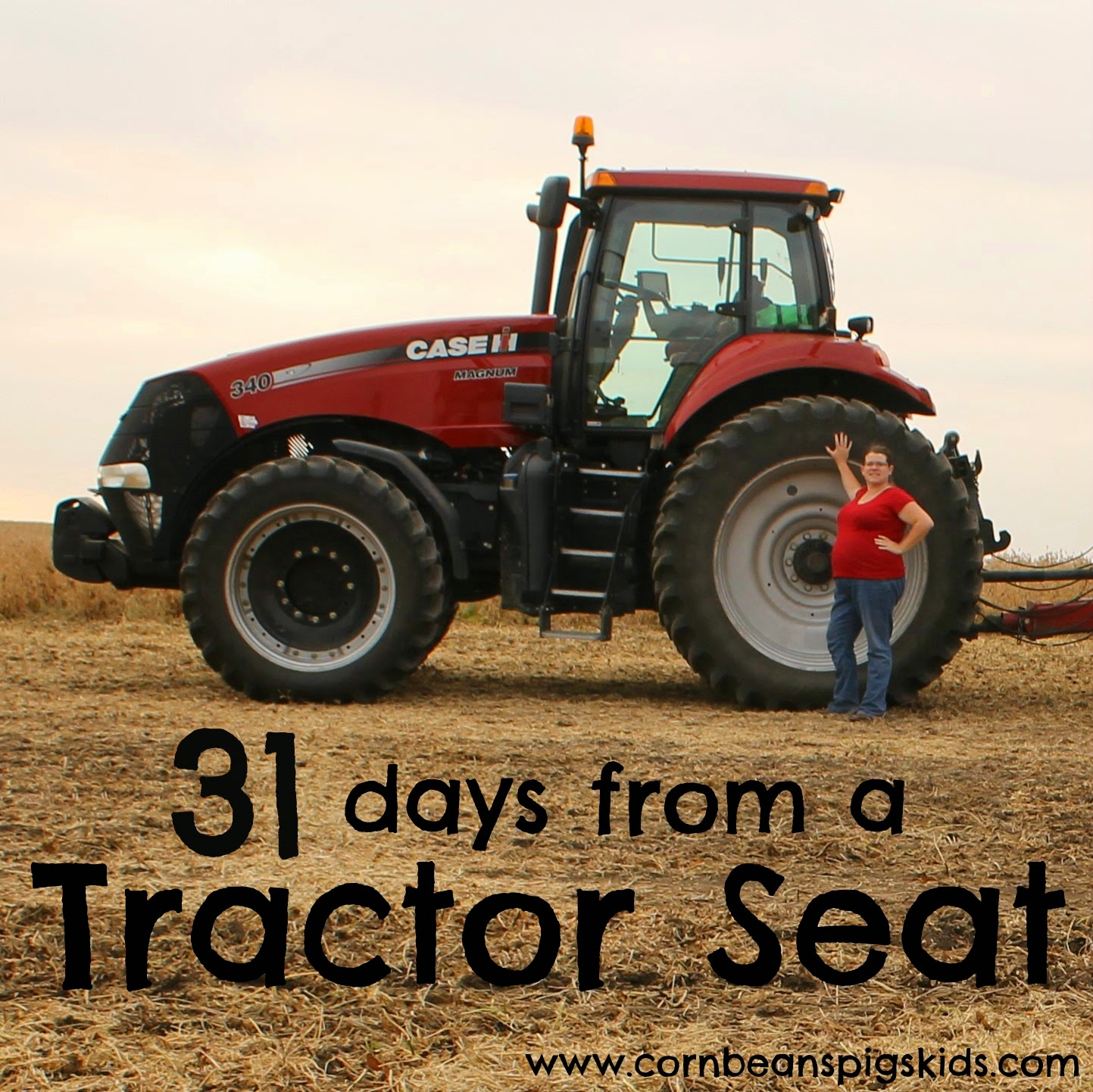 31 days from a Tractor Seat - Tractor Seat Update