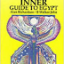 The Inner Guide To Egypt by Alan Richardson and B Walker-John