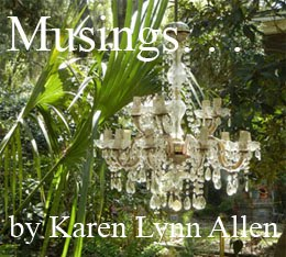 Musings . . . by Karen Lynn Allen