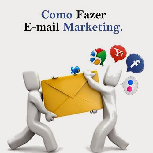 Como Fazer E-mail Marketing