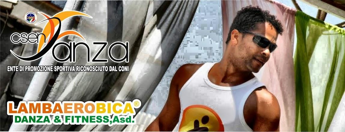 LAMBAEROBICA, Fitness Brasiliano! Altro Ballo, Altro Fitness, un Nuovo Stile di Vita!!