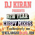 DJ KIRAN NEW YEAR CRISPY MIXES 2015