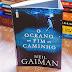 """Resenha: """"O Oceano no Fim do Caminho"""" de Neil Gaiman"""