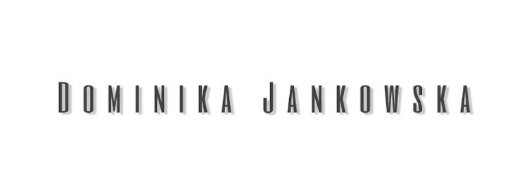 dominikaajankowska.blogspot.com