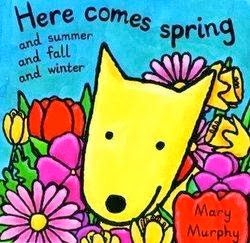 bookcover of Here Comes Spring, And Summer And Fall And Winter  (DK CHILDREN)  by Mary Elizabeth Murphy
