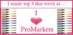 I made TOP 3 @ I Love ProMarkers