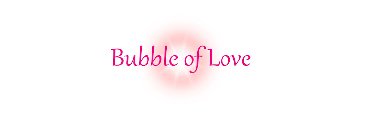 Bubble of Love