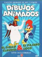 El Gallo Claudio y El Pajaro Loco DVDR