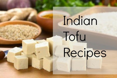 Indian Tofu Recipes