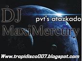 DJ MaxiMercury