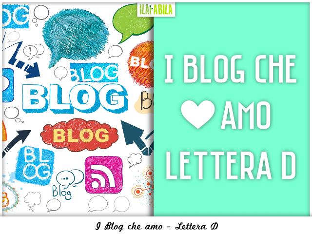 I Blog che Amo - Lettera D