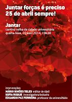 JANTAR COMEMORATIVO<br>DOS 40 ANOS DE ABRIL