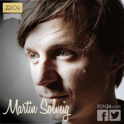 22 de septiembre | Martin Solveig - @martinsolveig | Info + vídeos
