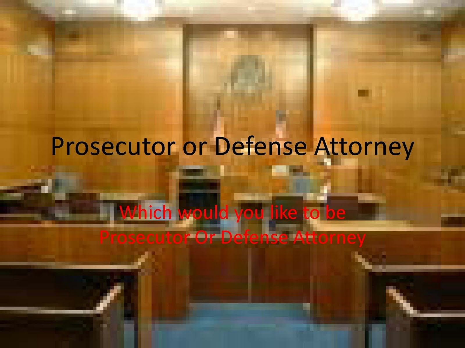 prosecutor vs defense After 13 days of testimony and 49 witnesses, wake county prosecutors and  defense attorneys gave closing arguments monday in the.