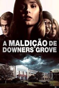 A Maldição de Downers Grove Dublado Online
