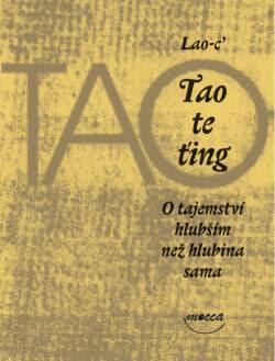 Lao-c': Tao te ťing