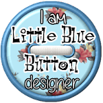 I&#39;m on the DT at Little Blue Button