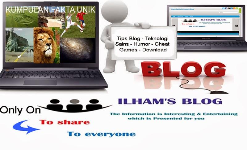 Ilham Satria® | Ilham's Blog