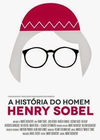 A História do Homem Henry Sobel 2014 Nacional