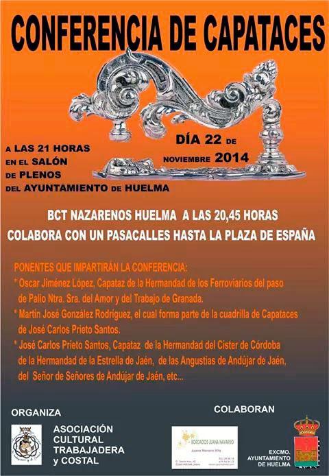 CONFERENCIA DE CAPATACES EN HUELMA