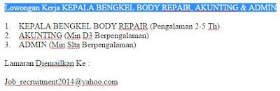 Lowongan Kerja KEPALA BENGKEL BODY REPAIR, AKUNTING & ADMIN
