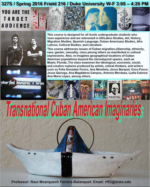Duke University / Transnational Cuban American Imaginaries / 2016