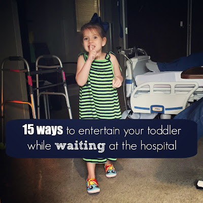 While I'm Waiting...15 ways to entertain your toddler while waiting...