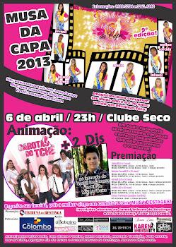 Musa da Capa 2013 - 6 de abril - 23h - Clube Seco