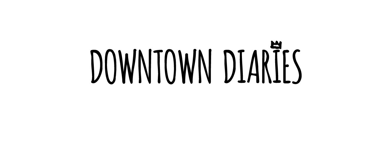 downtown diaries