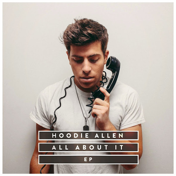 Hoodie Allen - All About It - EP Cover