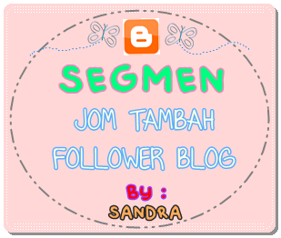 Segmen: JOM TAMBAH FOLLOWER by SANDRA !