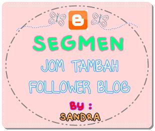Segmen: JOM TAMBAH FOLLOWER by SANDRA !