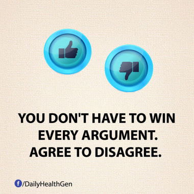 You dont have to win every argument