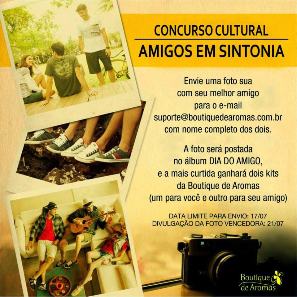 """Concurso cultural Boutique de Aromas - """"Amigos em sintonia"""""""