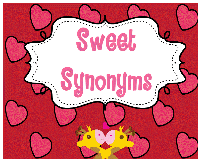 The Weekly Hive Sweet Synonyms Valentine Writing Freebie