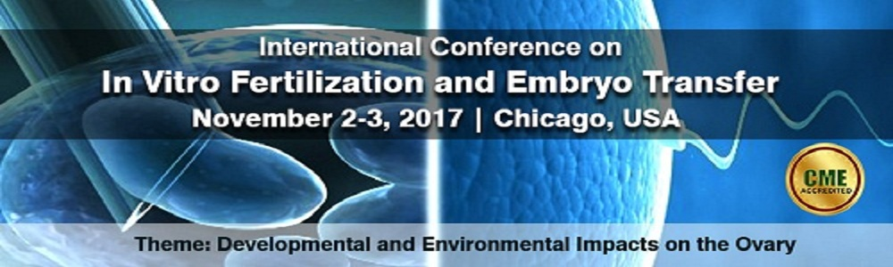 International Conference on In Vitro Fertilization and Embryo Transfer