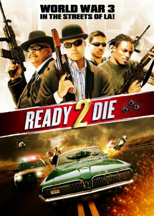 Ready 2 Die (2014) DVDRip