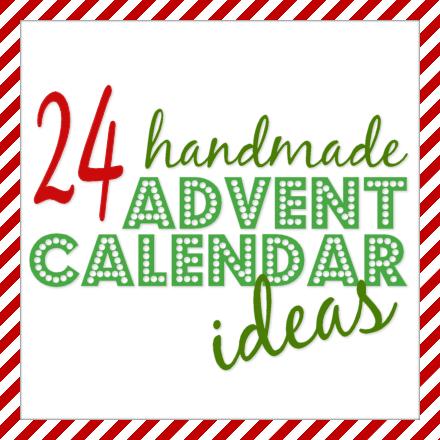 ... ideas I've seen online of handmade advent calendars…be inspired
